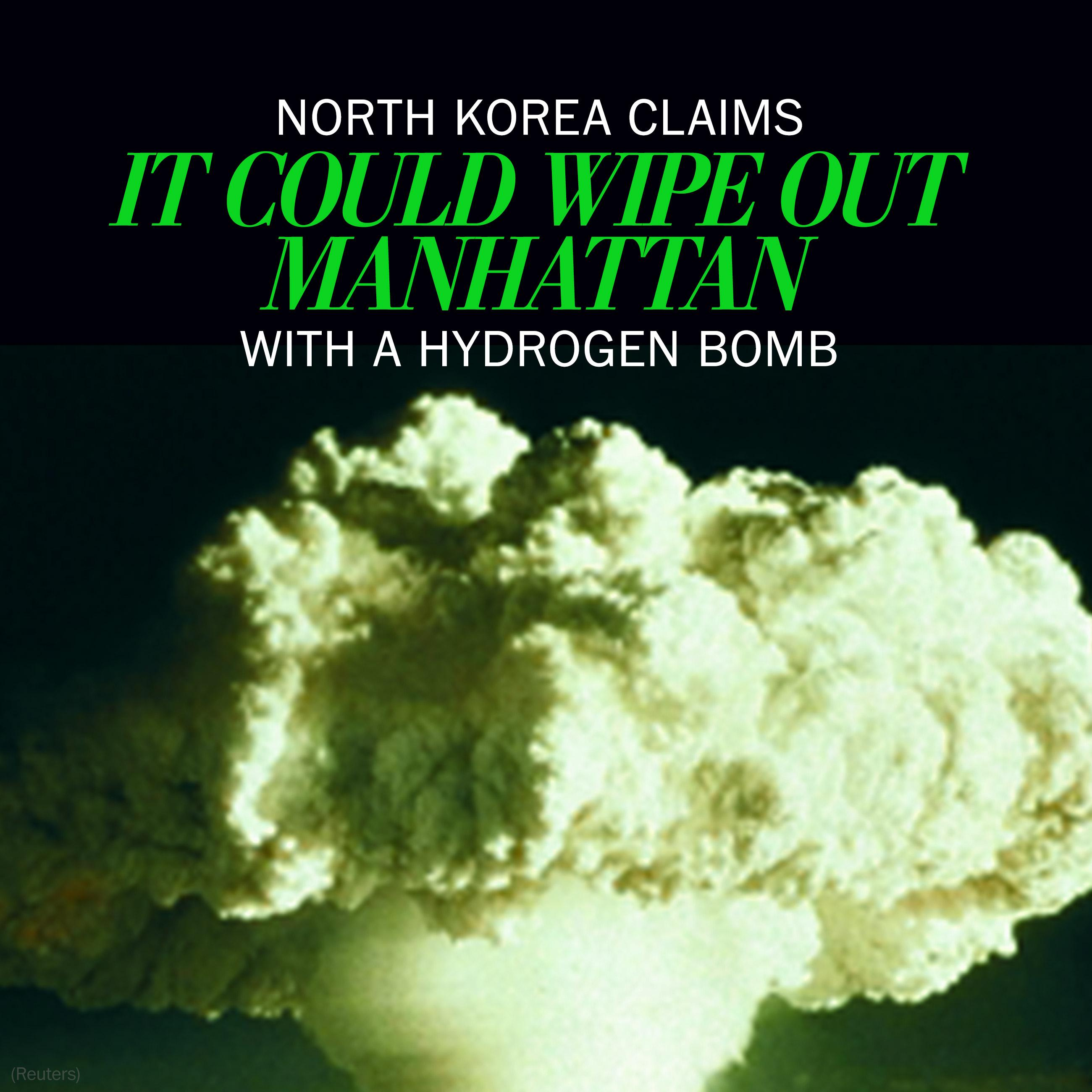 North Korea claims it could wipe out Manhattan with a hydrogen bomb