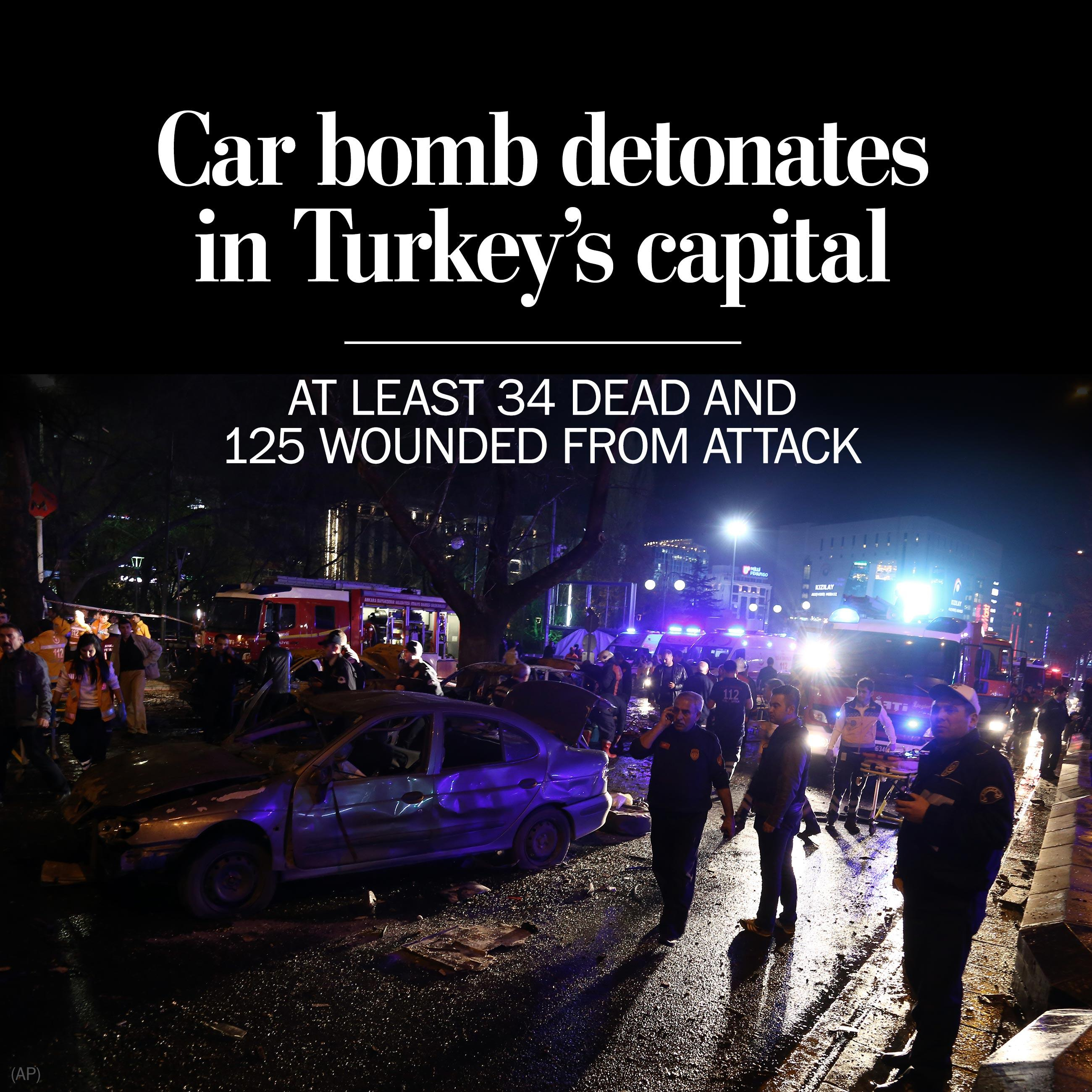 Car bomb in Turkey's capital kills at least 27, wounds 75