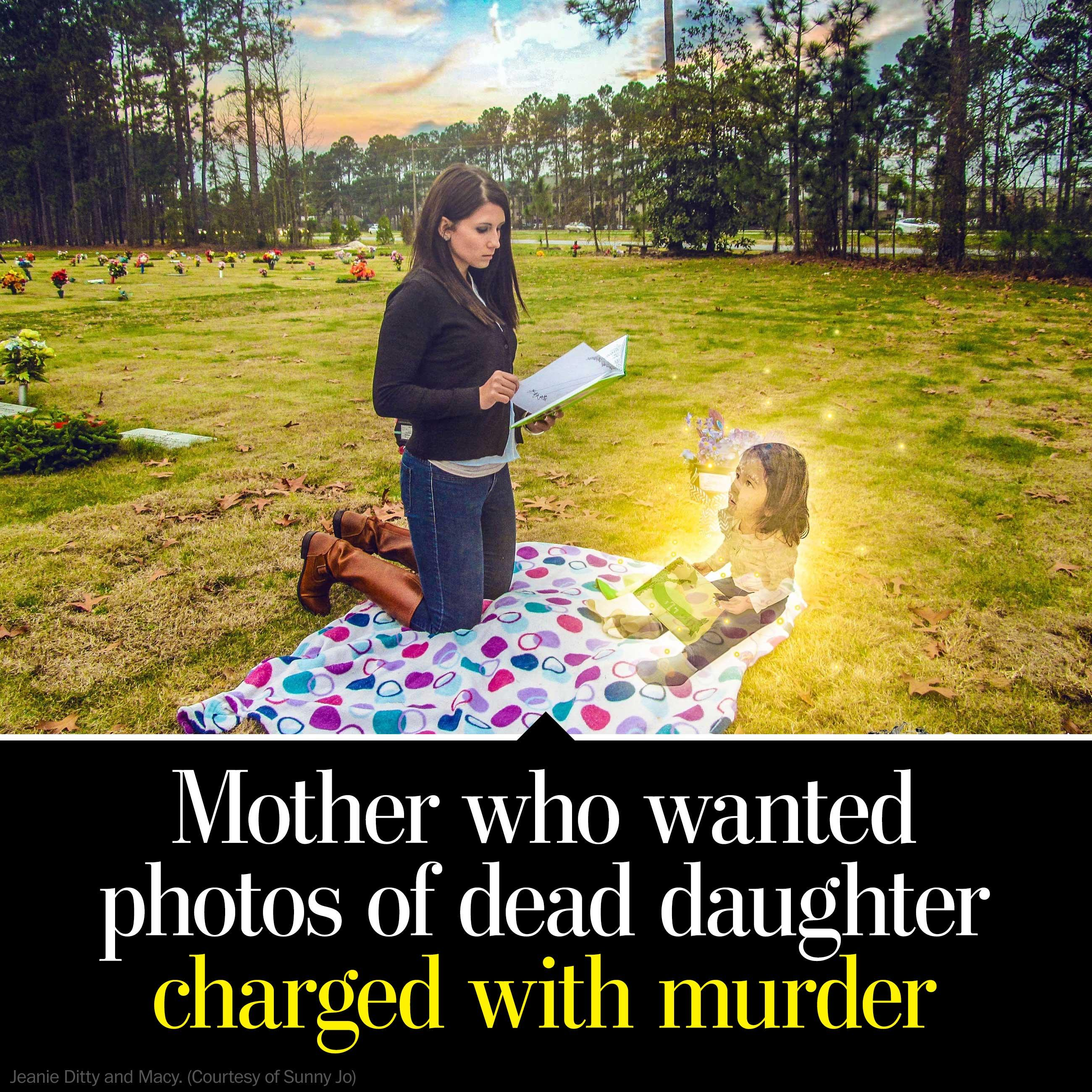 Mother who wanted haunting pictures of her dead daughter is now charged with her murder