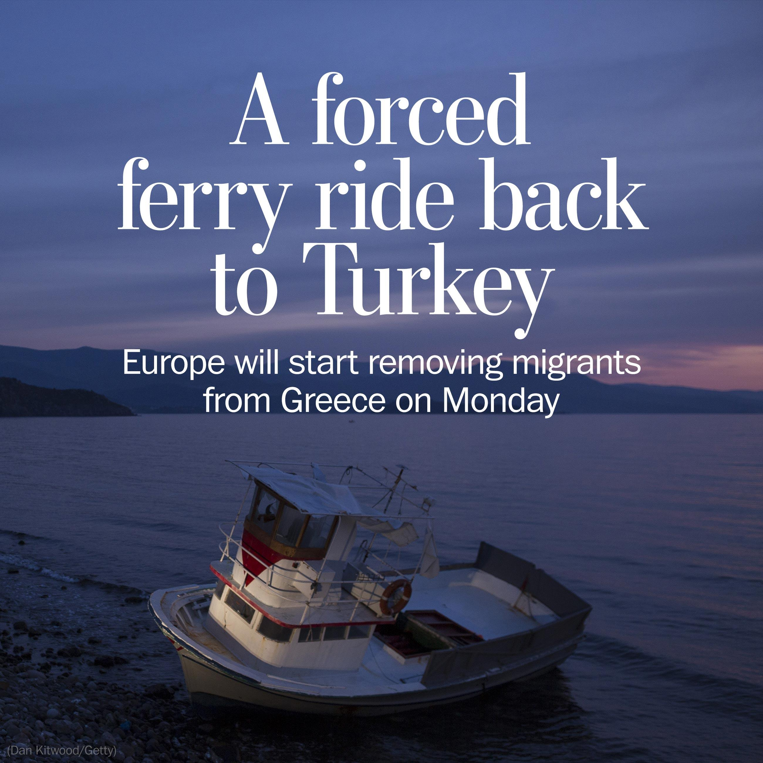Europe gets ready to ship refugees stuck in Greece back to Turkey