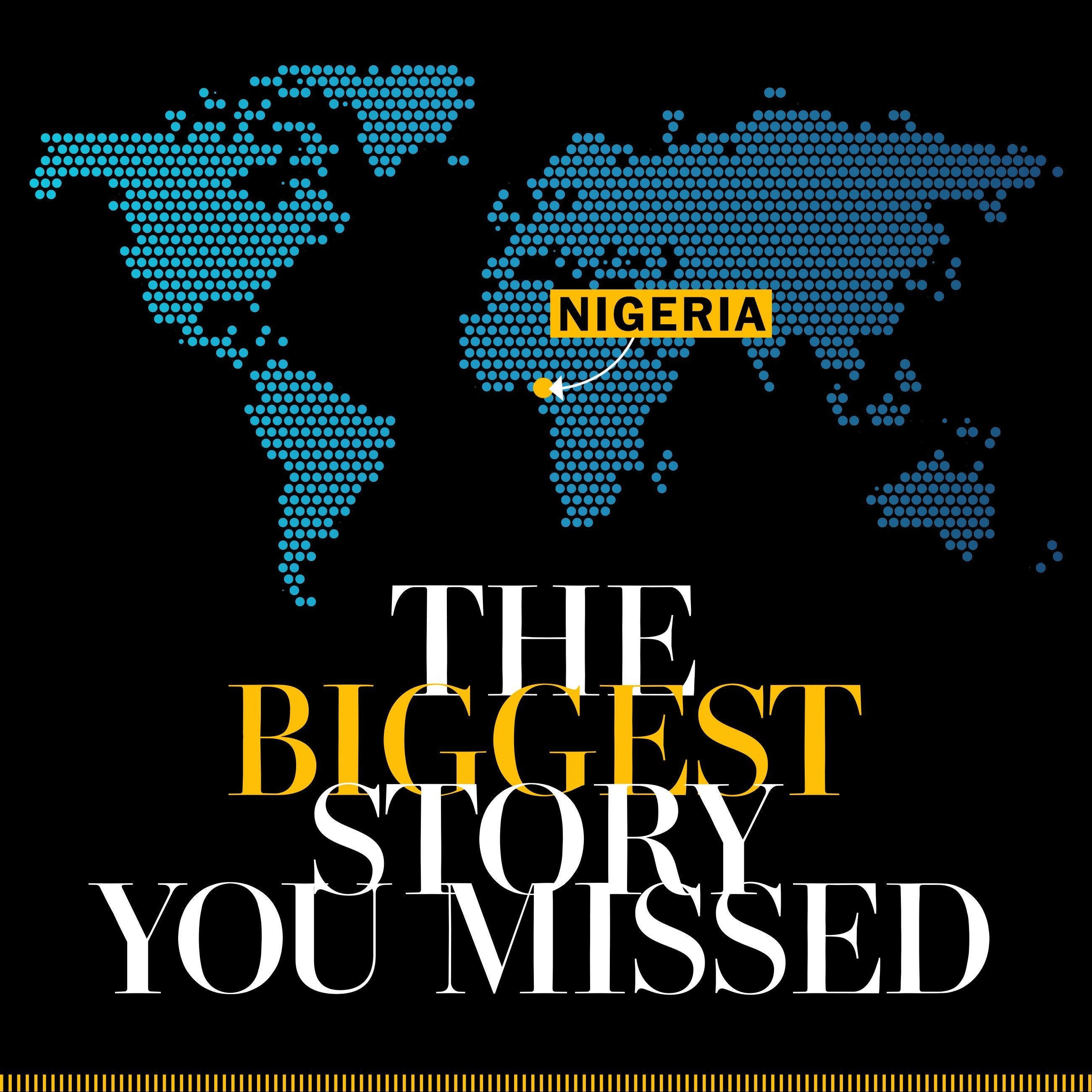 Biggest story you missed: Nigeria's missing children