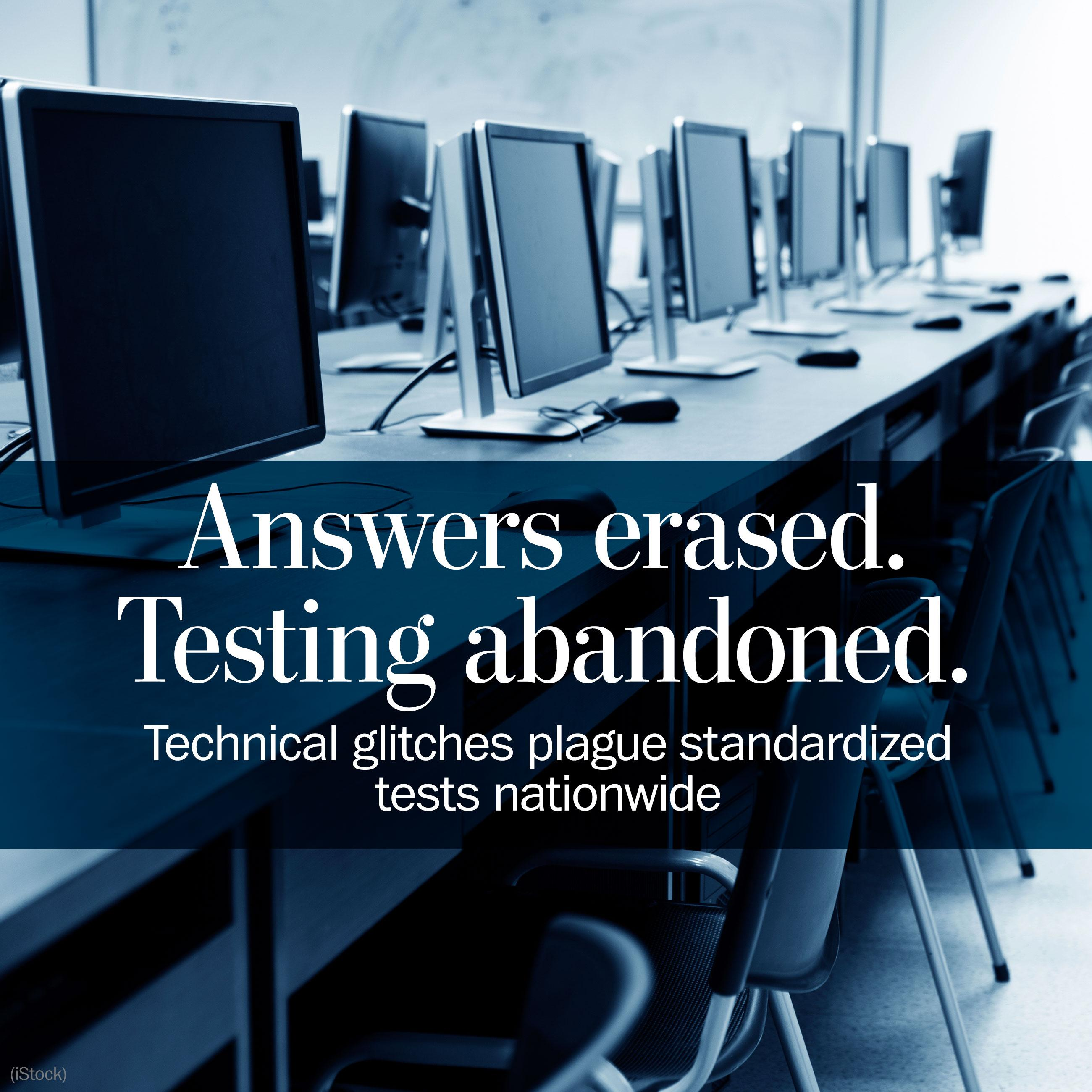 Technical glitches plague computer-based standardized tests nationwide