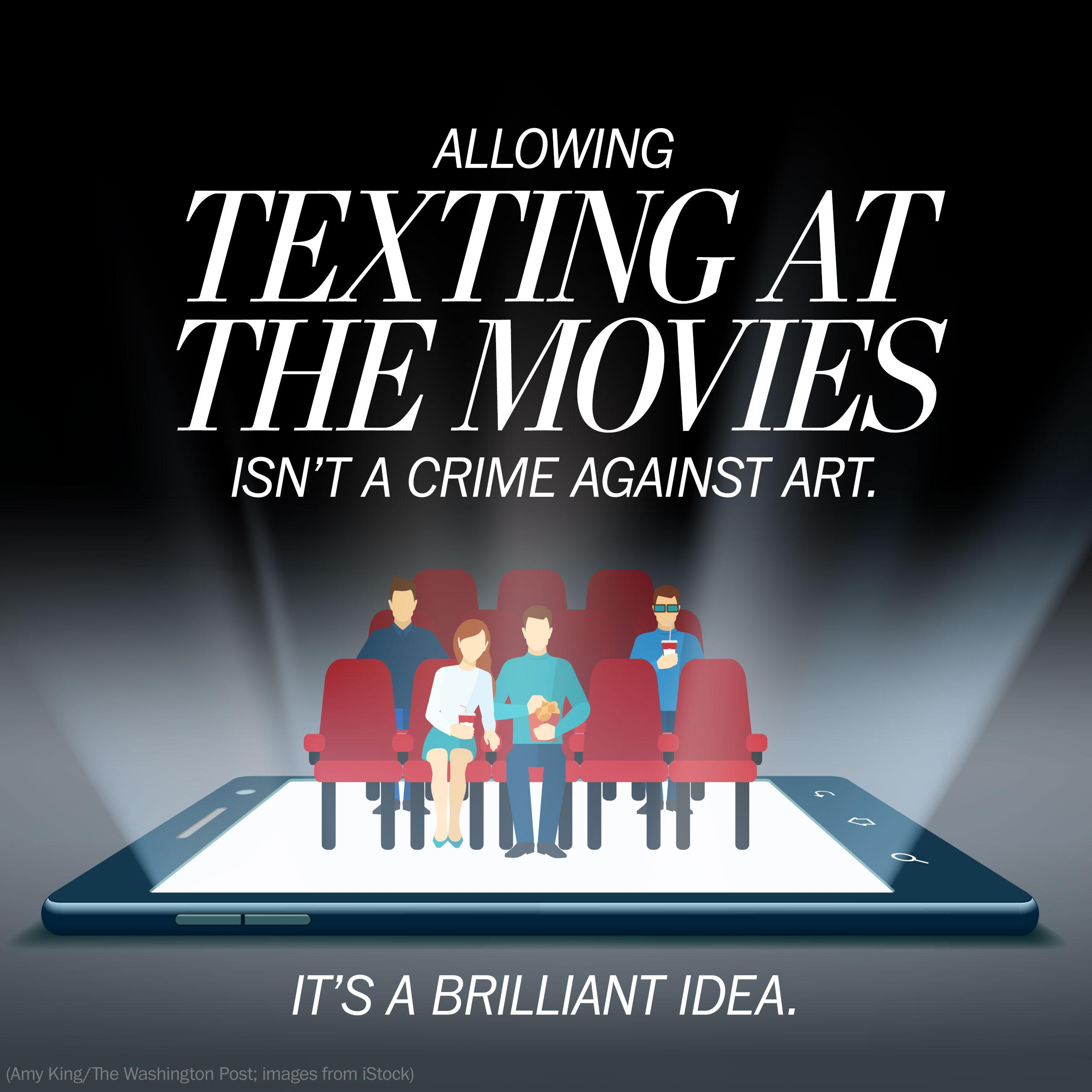 Why allowing texting in movie theaters might have been a brilliant idea