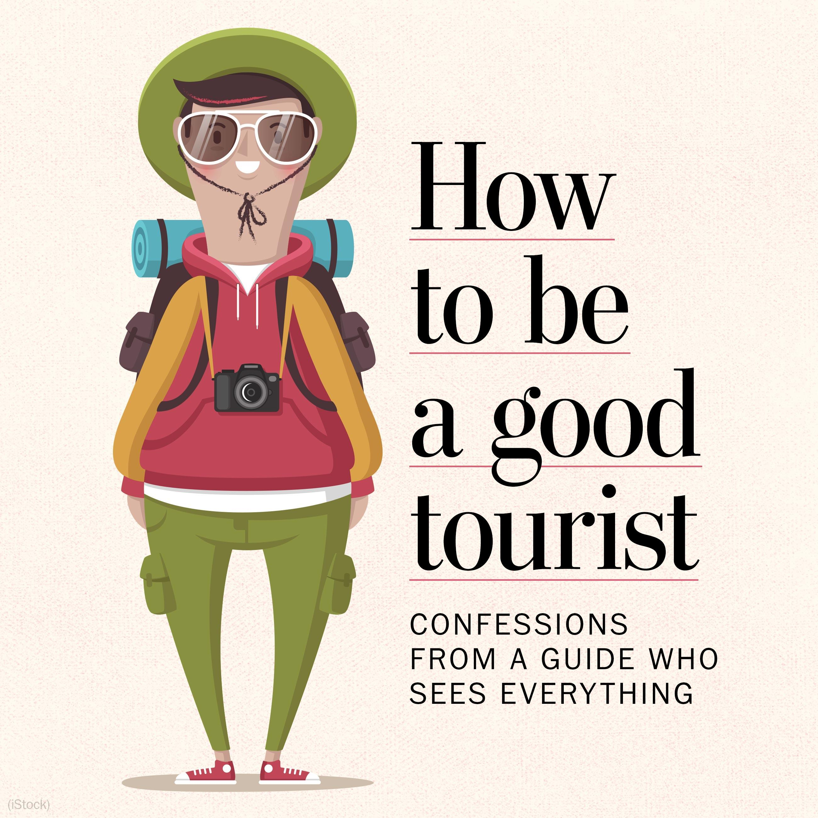 How to be the kind of tourist tour guides love