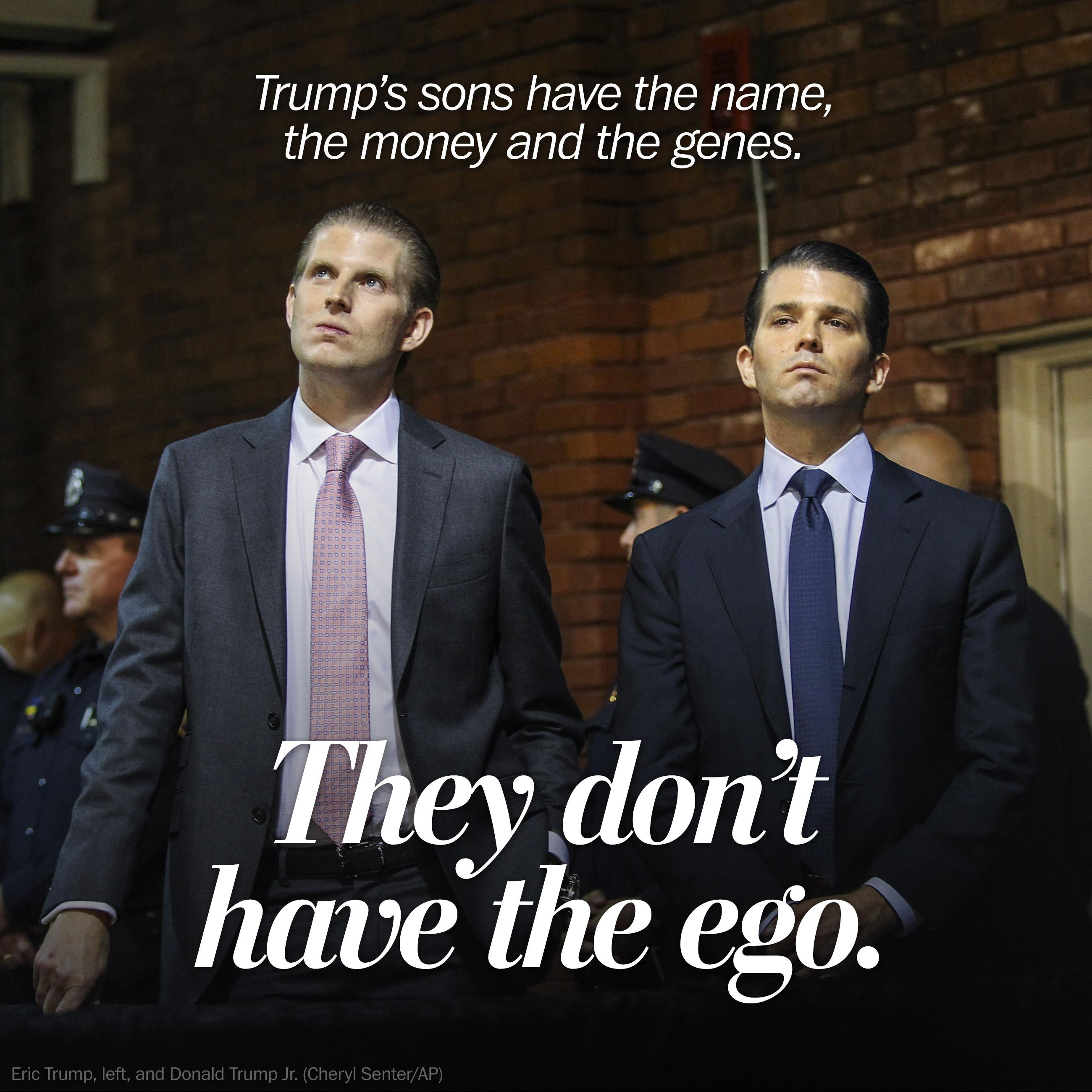 Trump raised sons who became his emissaries, but not the way you might think