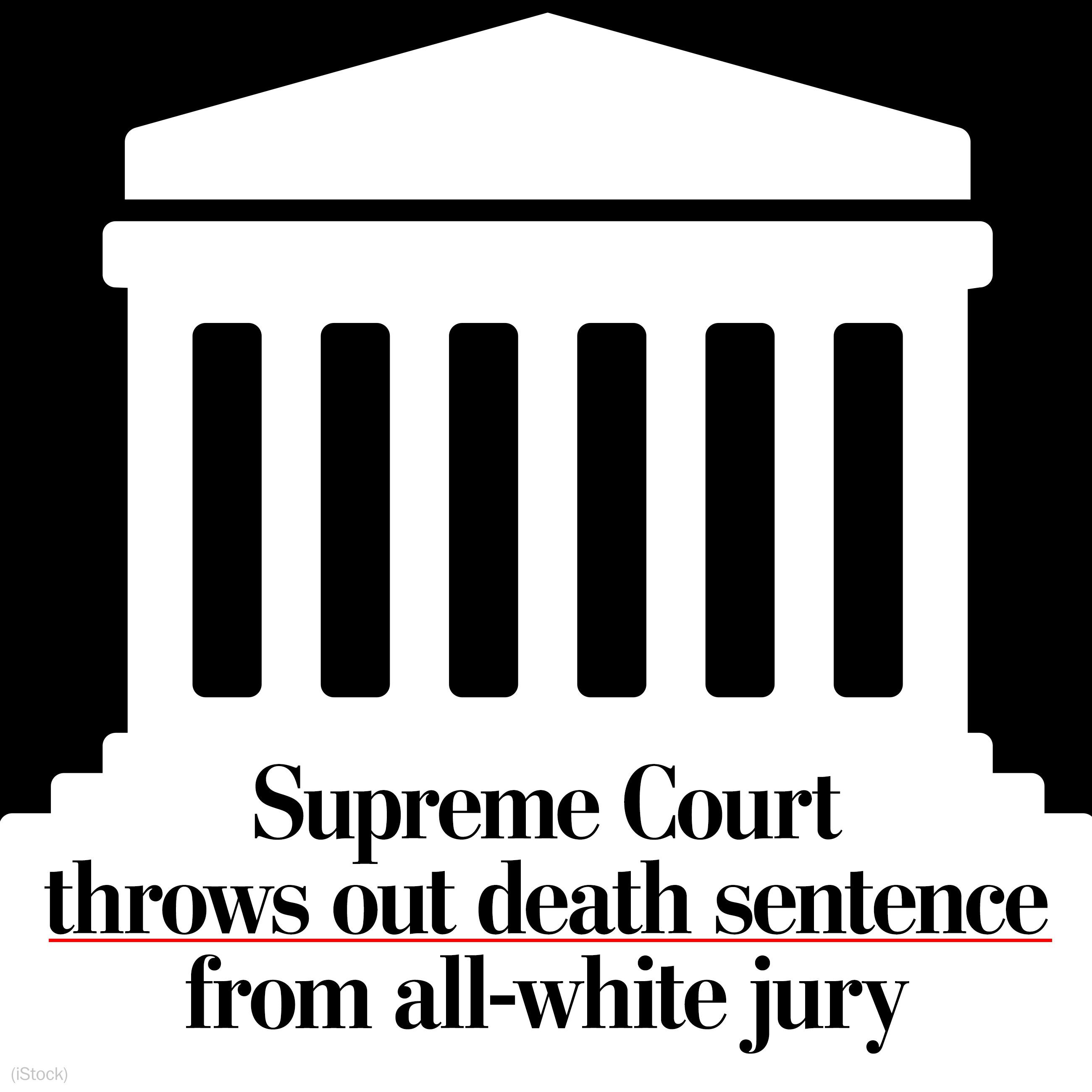 Supreme Court finds bias in jury selection in condemned Georgia man's case