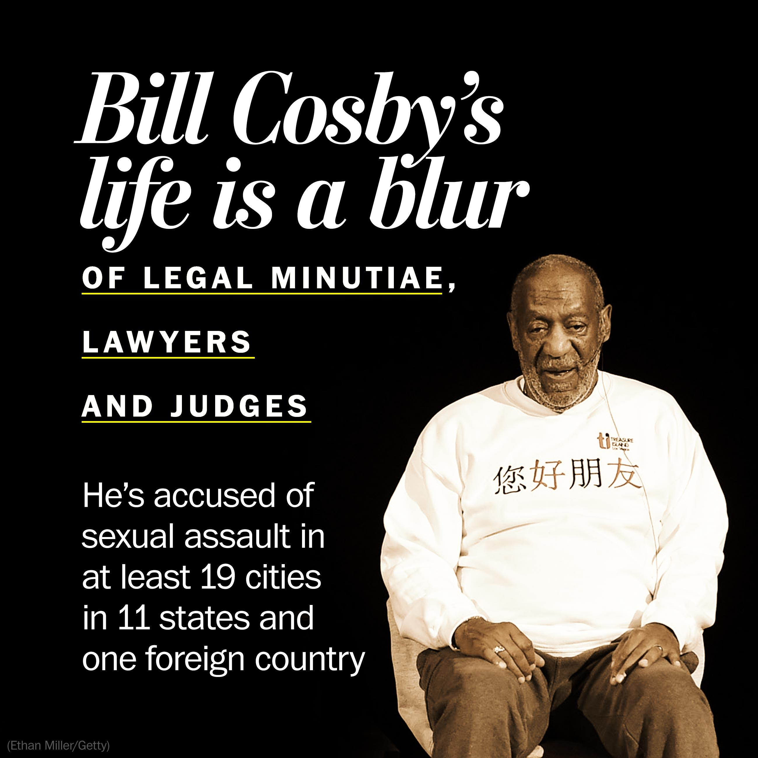 At 78, Bill Cosby's life is a blur of legal minutiae, lawyers and judges