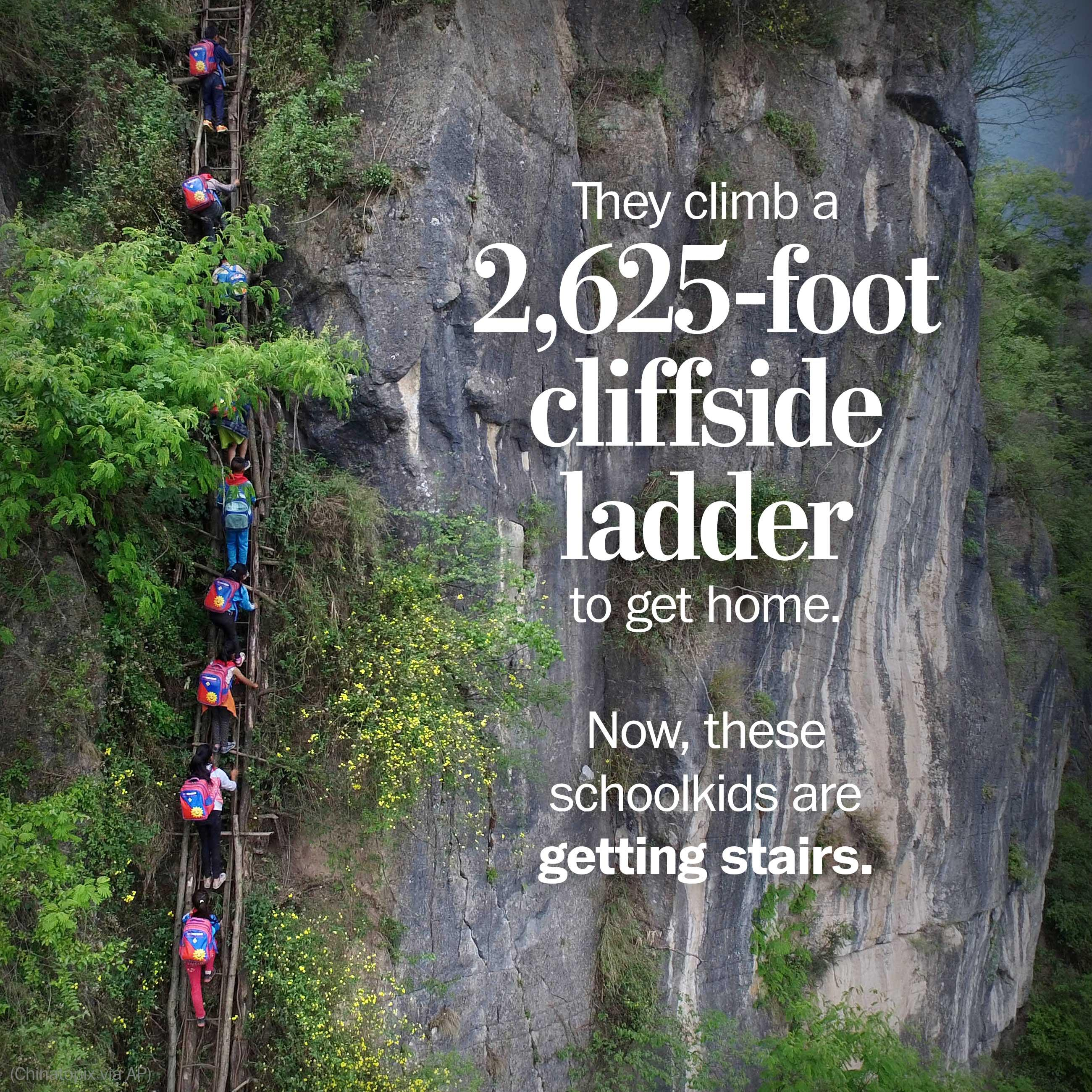 Chinese schoolkids climb a 2,625-foot cliffside ladder to get home. Now, they'll have stairs.
