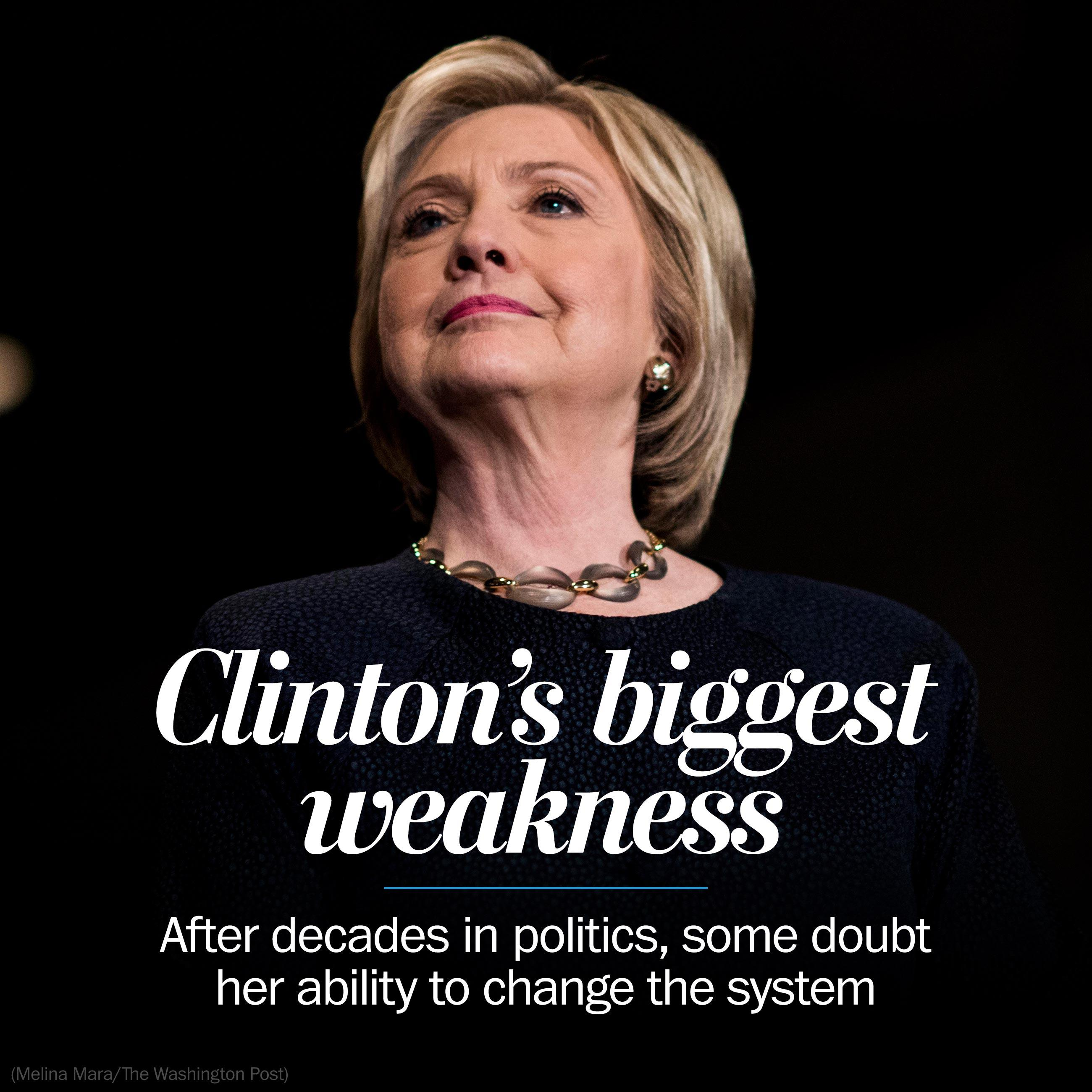 Clinton's challenge: Become a change agent in a year shaped by voter fury