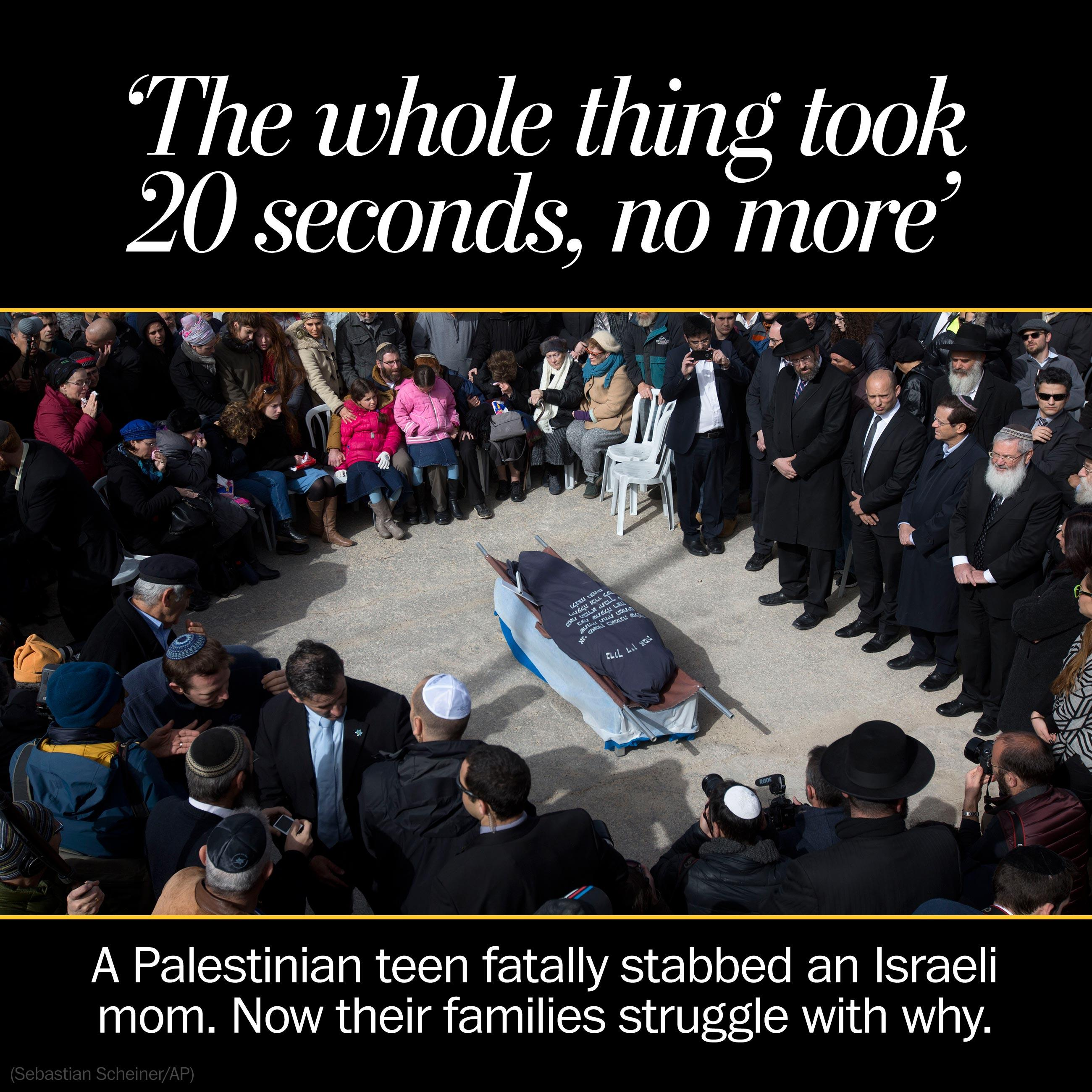 A Palestinian teen killed an Israeli mom. Now their families struggle with why.