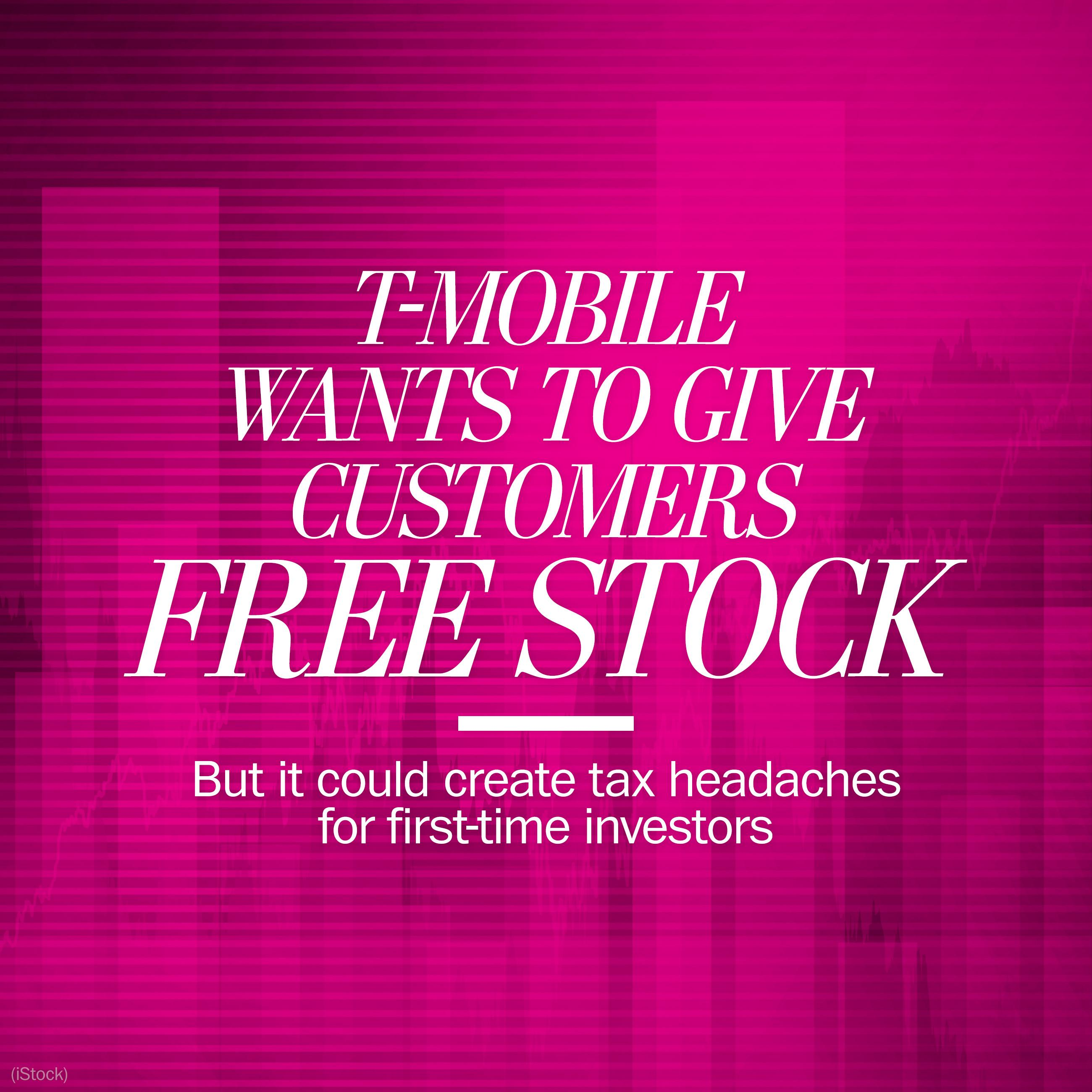 T-Mobile is giving away free stock — but it could also lead to a tax headache