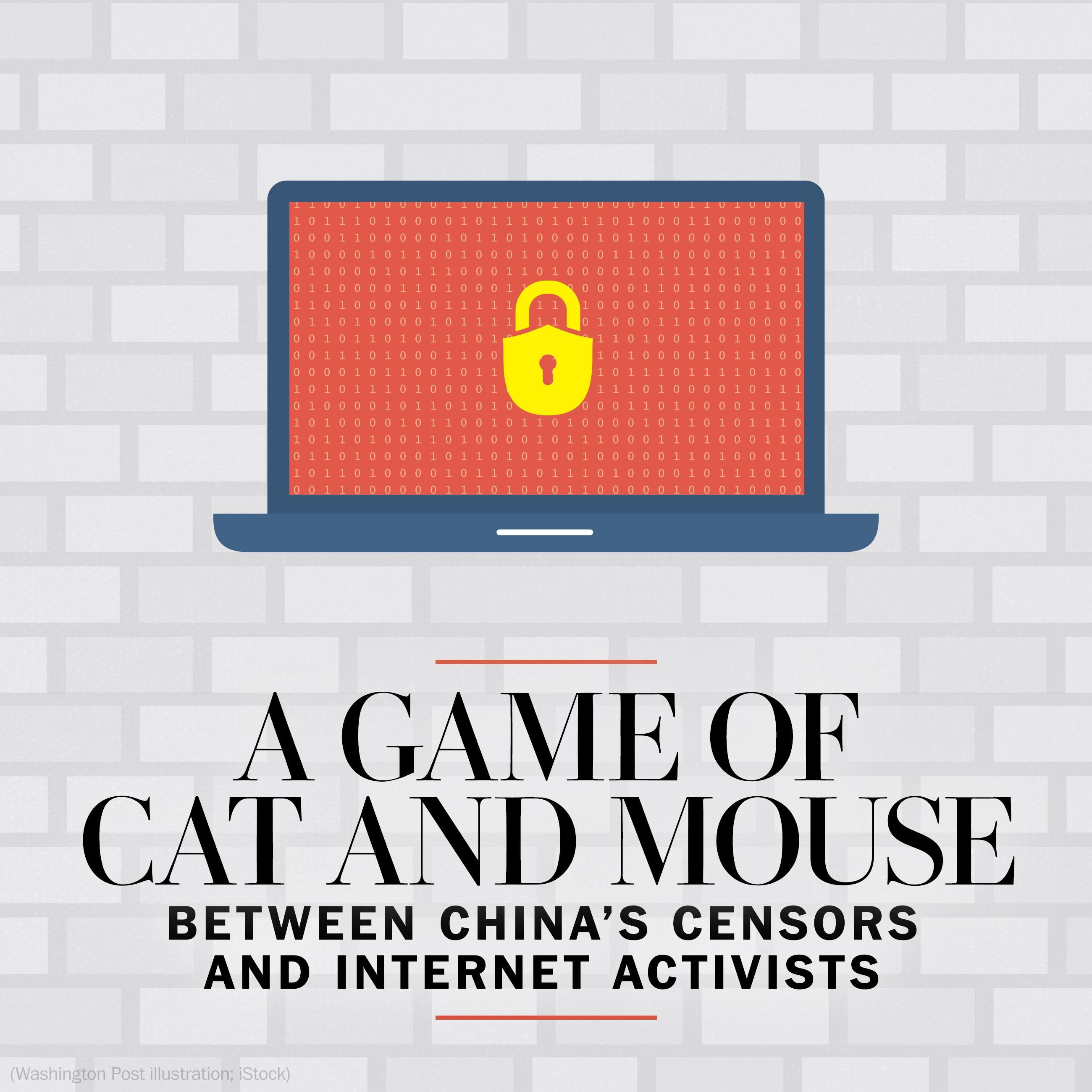 The cat and mouse game between China's censors and Internet activists