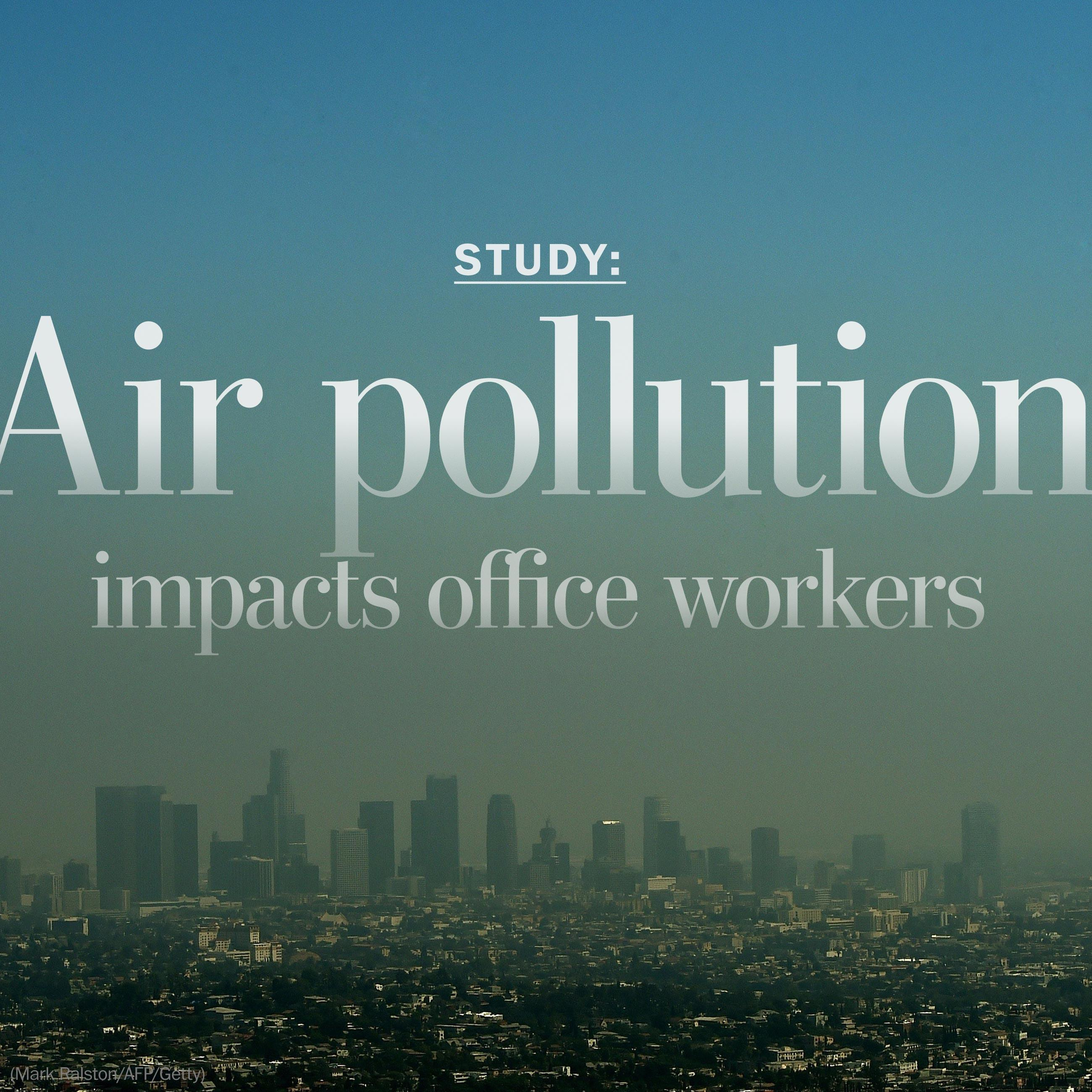 The hidden toll of air pollution on office workers