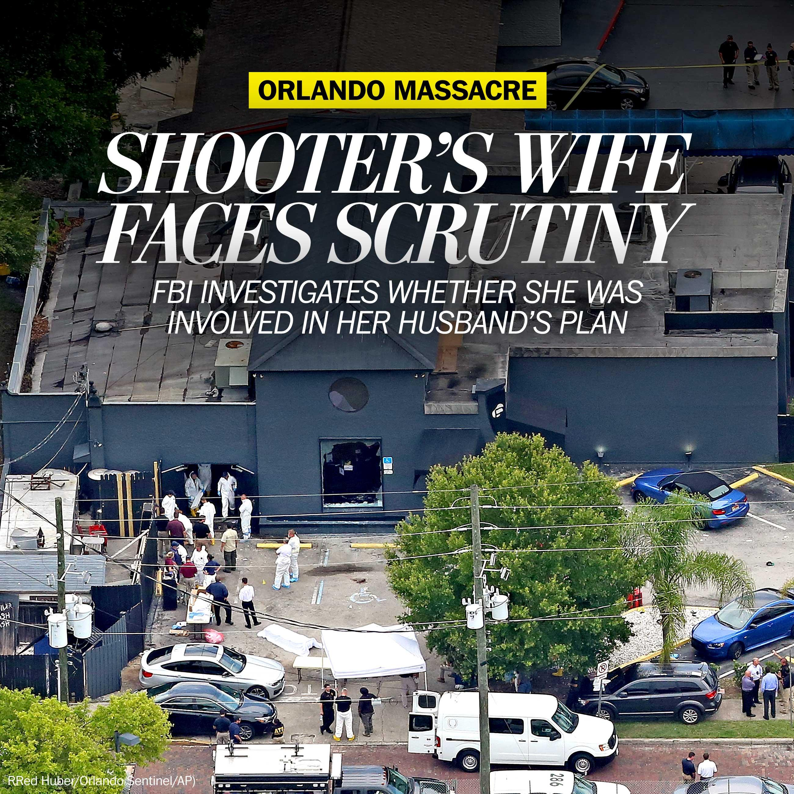 Orlando shooter's wife facing intense scrutiny from the FBI