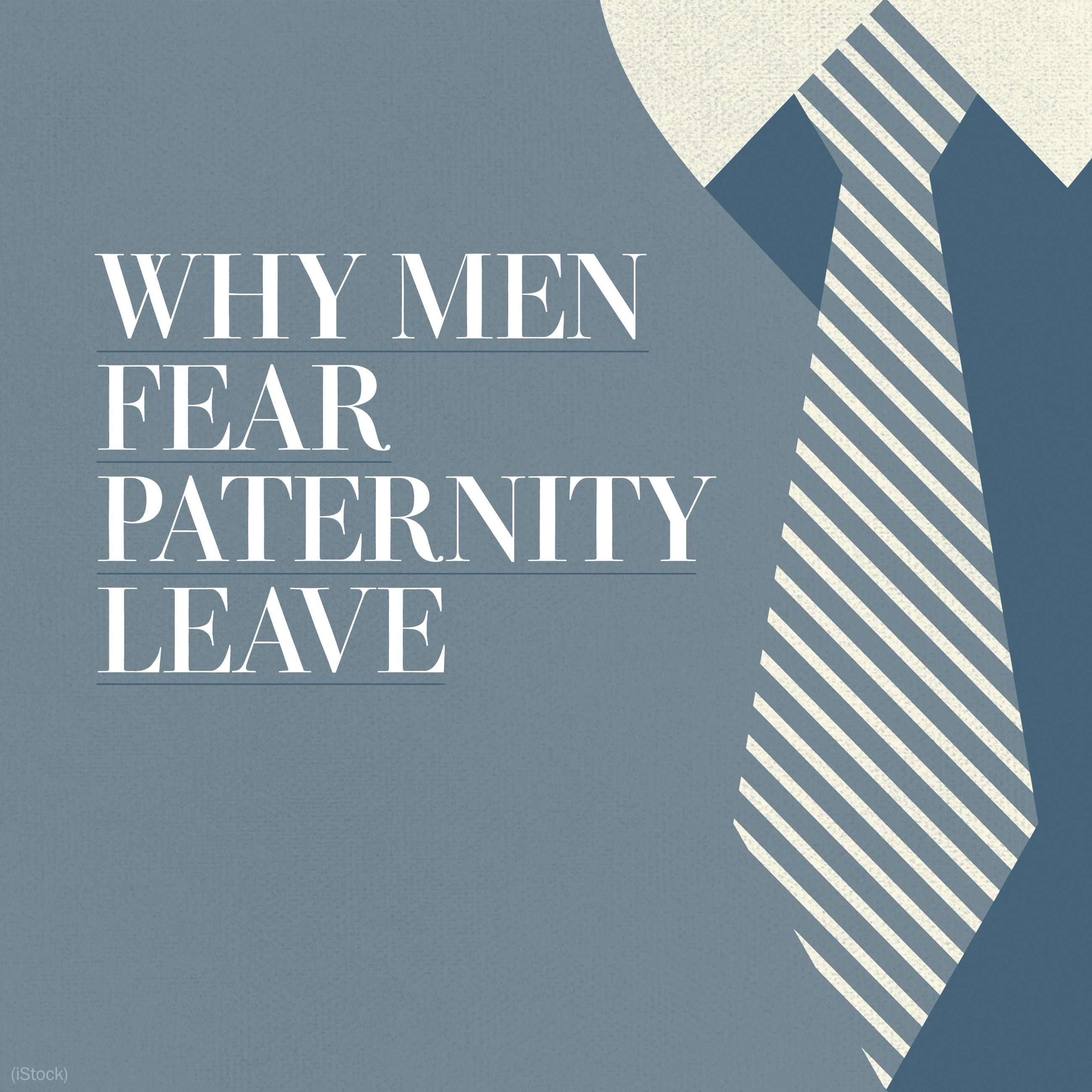 Why men fear paternity leave