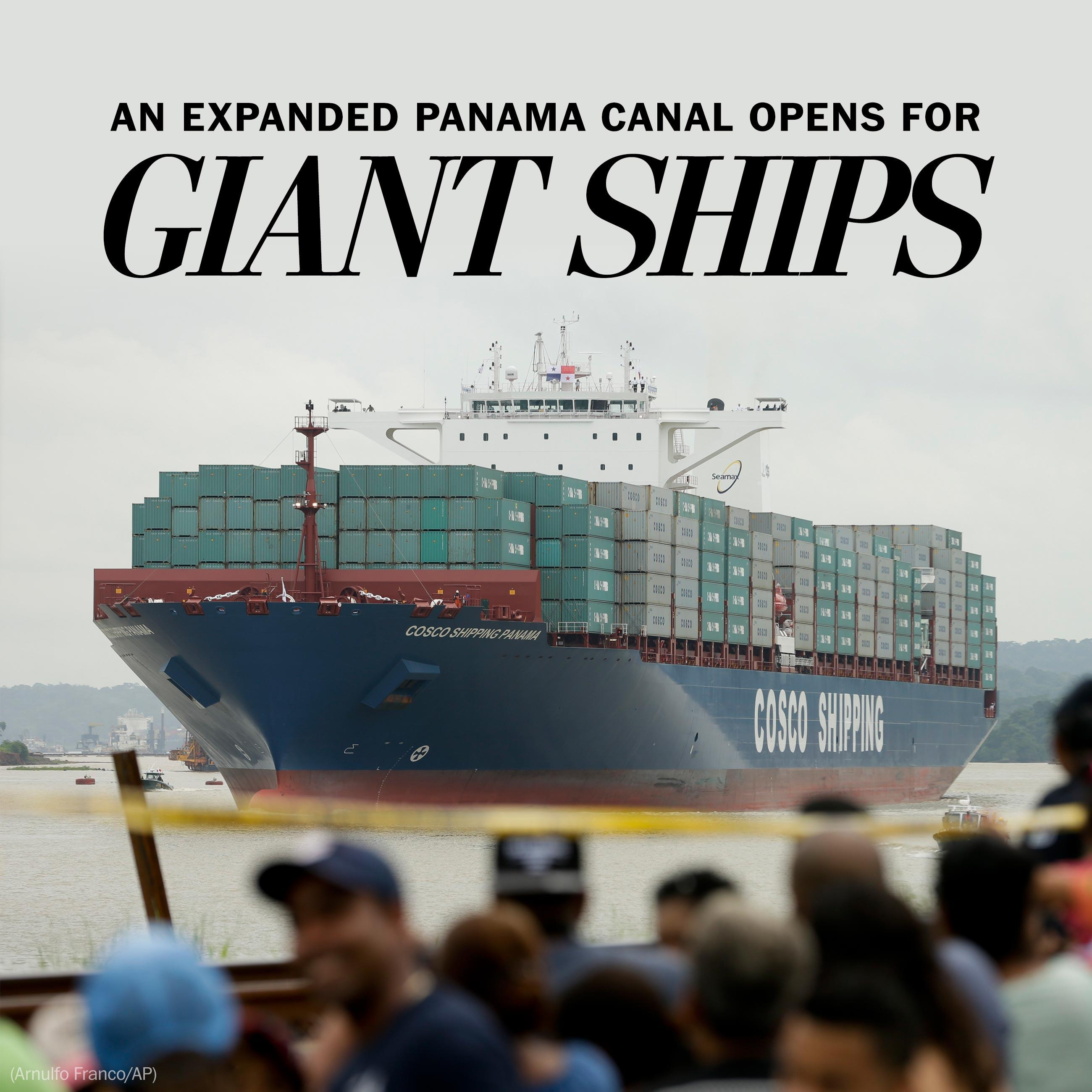 An expanded Panama Canal opens for giant ships