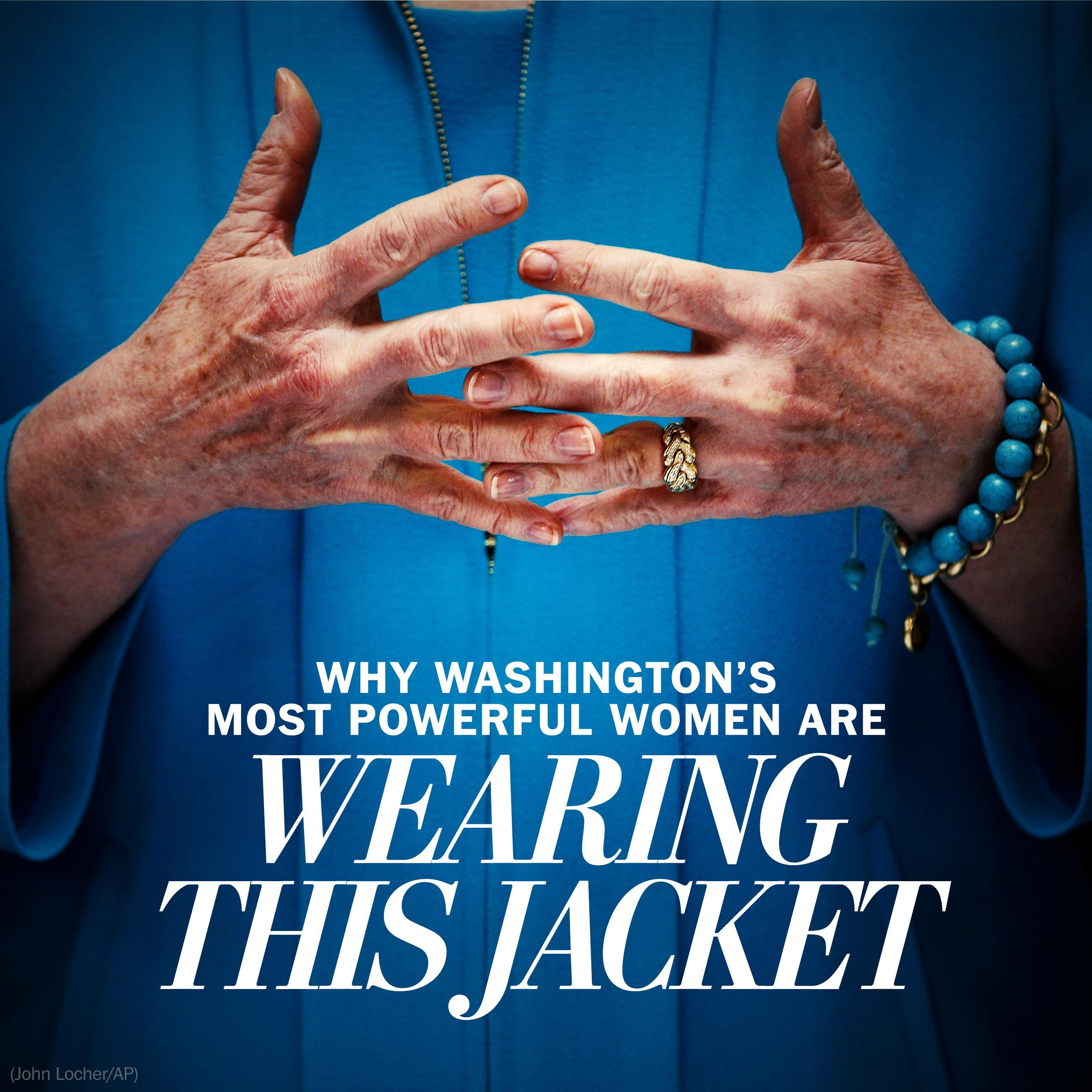 Why are Washington's most powerful women all wearing this jacket?