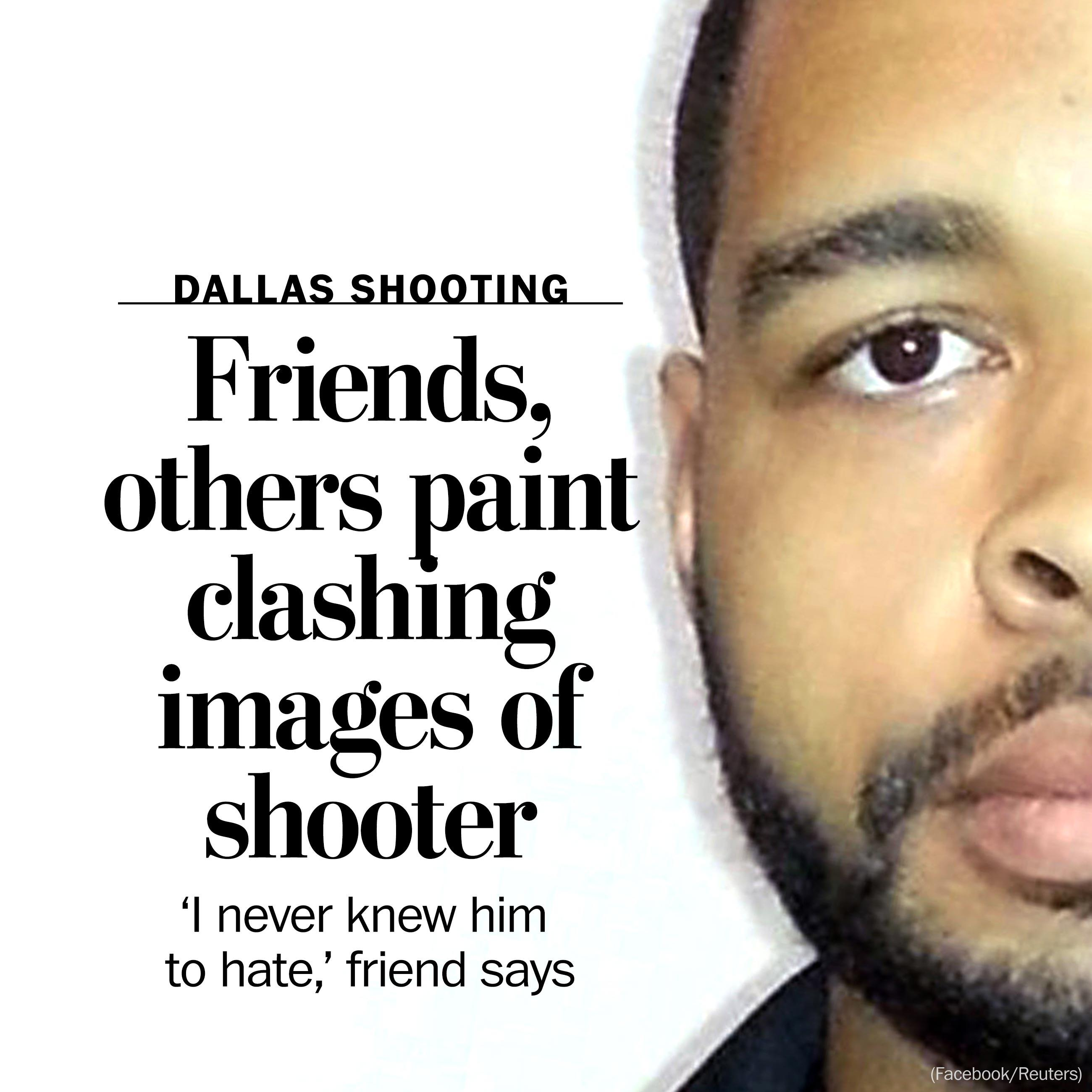 Conflicting images of Dallas shooter emerge from friends, military colleagues