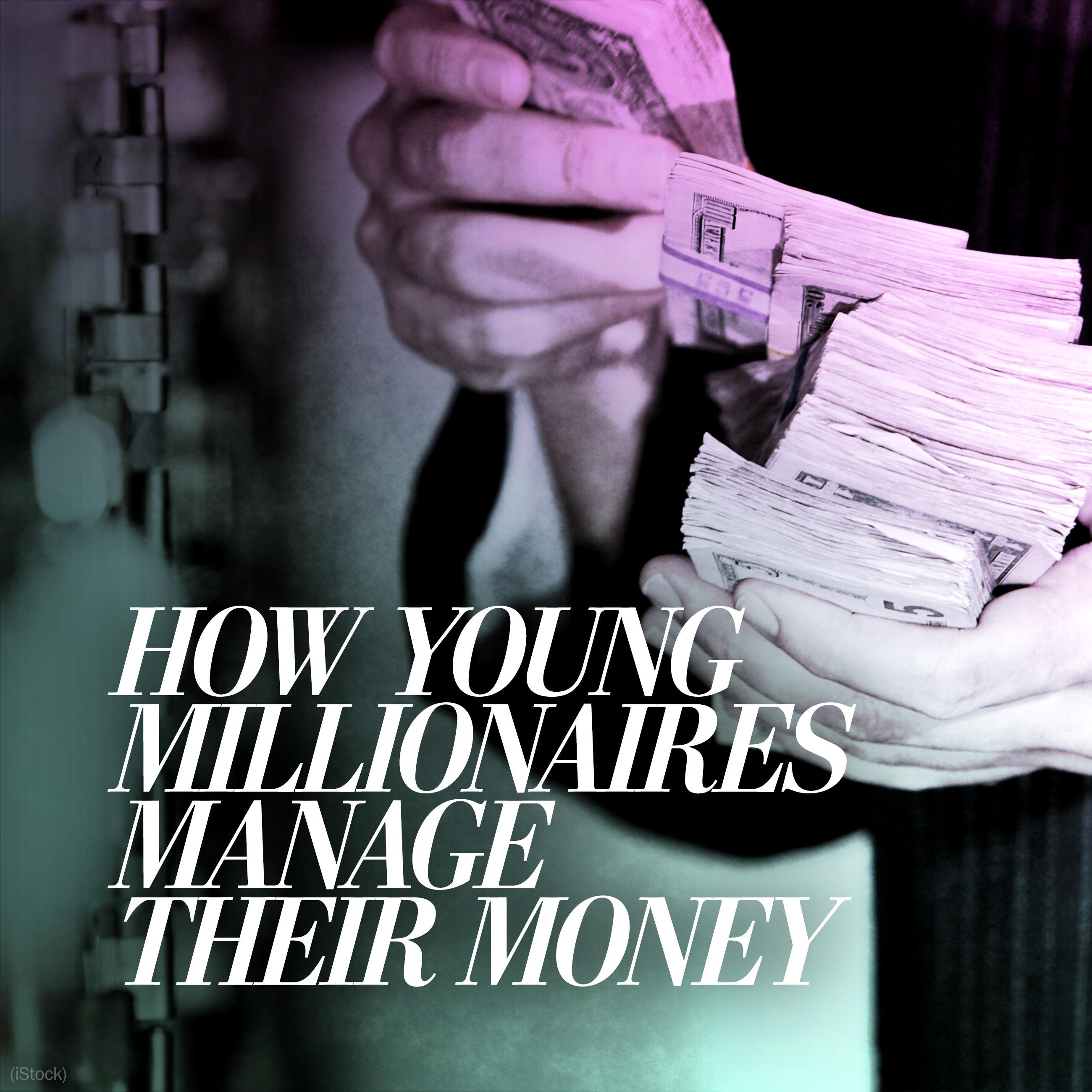How millionaires under 40 manage their money