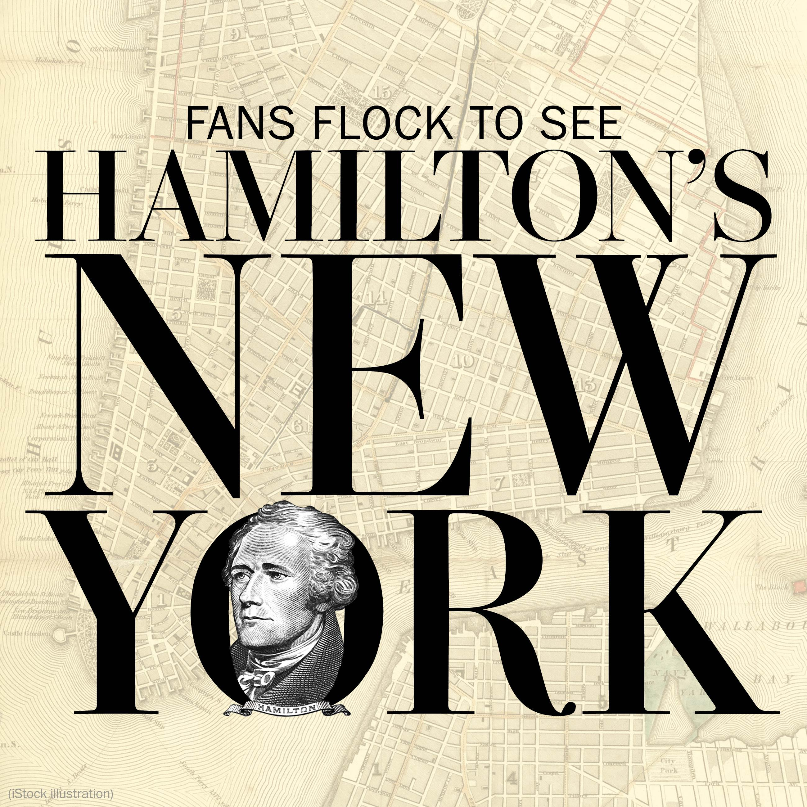 From his gravesite to where he met his end, fans are flocking to Hamilton's New York
