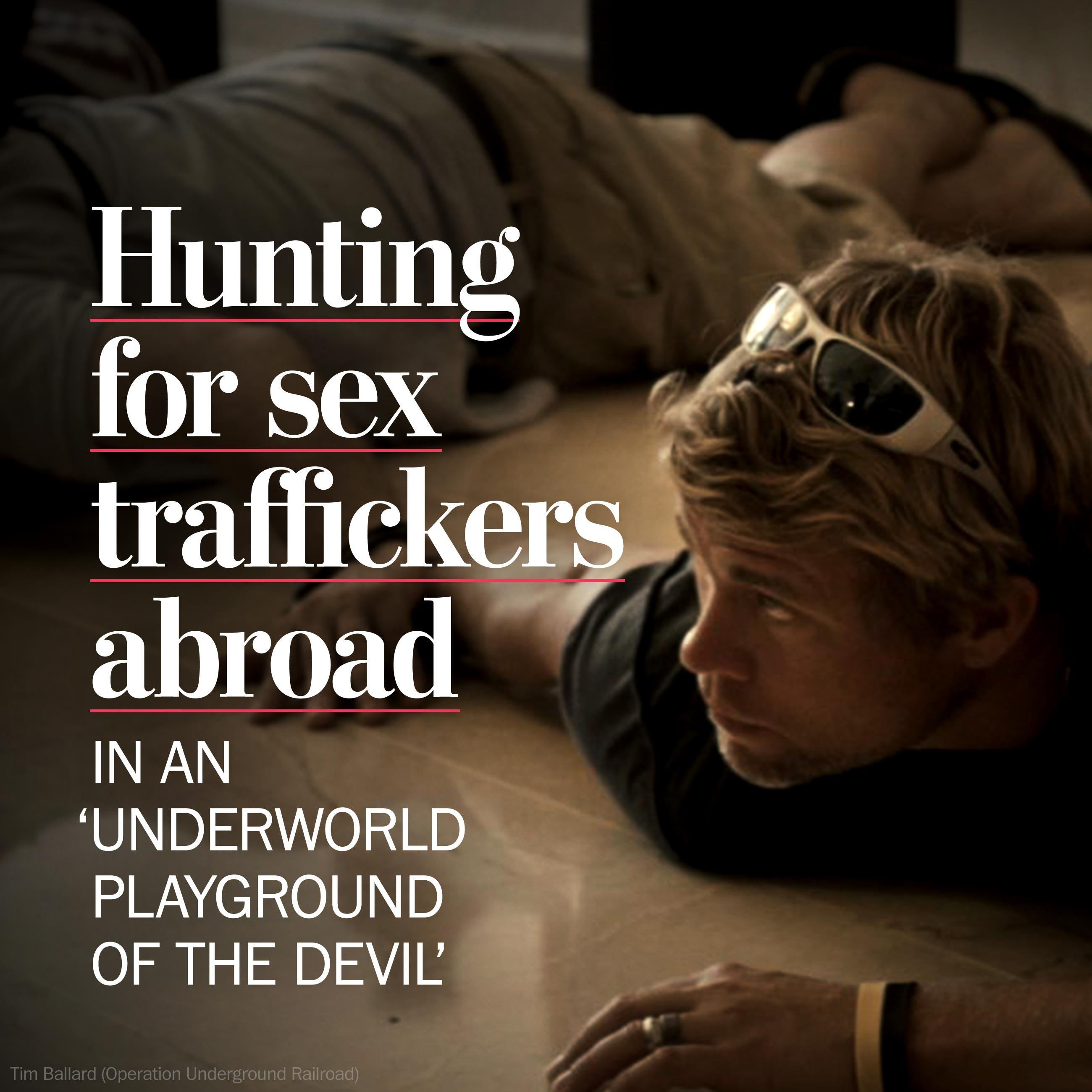 Hunting for sex-traffickers abroad — by posing as johns